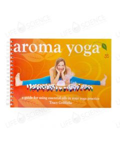 Aroma Yoga by Tracy Griffiths