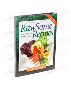 Rawsome Recipes 3rd Edition - Robyn Boyd