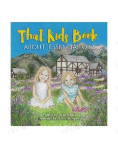 That Kids Book About Essential Oils